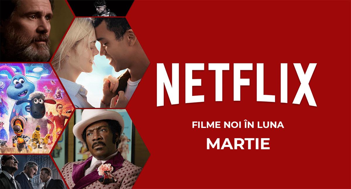 Netflix aduce nume noi pe lista de filme a lunii februarie